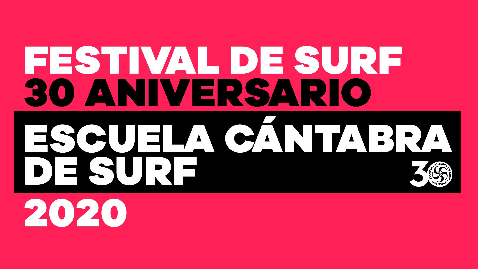 FESTIVAL 30 ANIVERSARIO ESCUELA CÁNTABRA DE SURF